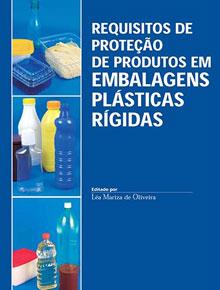 Requisitos de proteção de produtos em embalagens plásticas rígidas, 2006. 327p. ADI-007